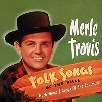 Merle Travis - Folk Songs of the Hills