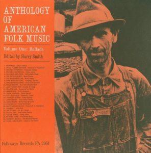 Anthology of American Folk Music Volume One - Ballads