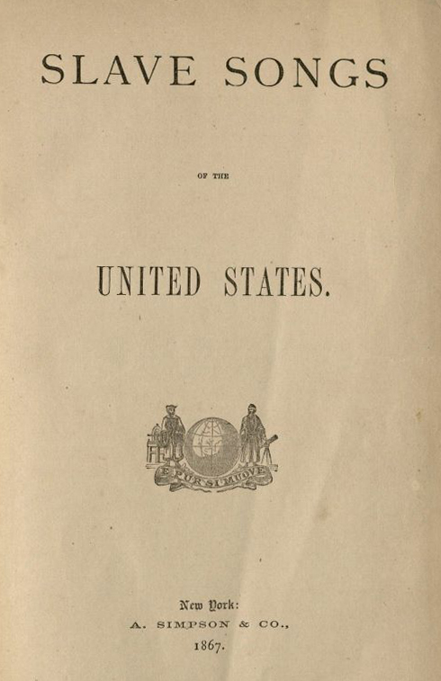 Slave Songs of the United States