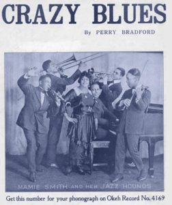 """Mamie Smith and Her Jazz Hounds """"Crazy Blues"""""""