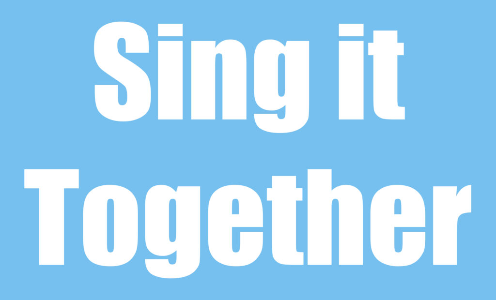 Sing it Together